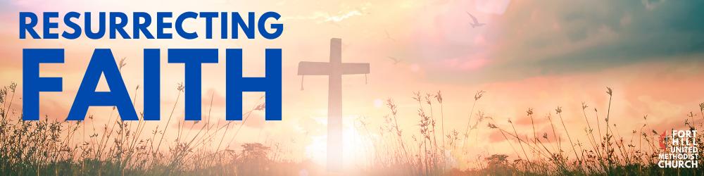 resurrecting faith